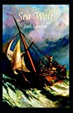 The Sea Wolf: Jack London (Classics, Literature, Action & Adventure) [Annotated]
