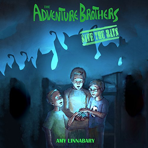 The Adventure Brothers: Save the Bats audiobook cover art