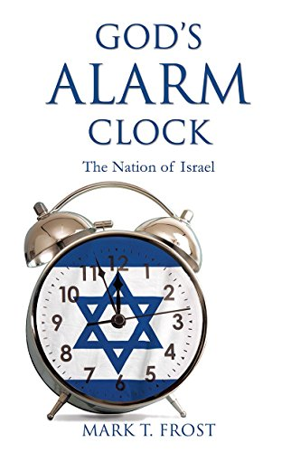 God's Alarm Clock: The Nation of Israel (English Edition)