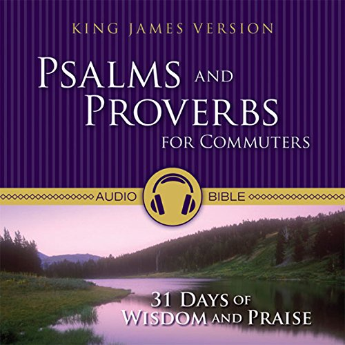 Psalms and Proverbs for Commuters Audio Bible - King James Version, KJV cover art