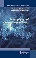 Econophysics of Order-driven Markets (New Economic Windows)