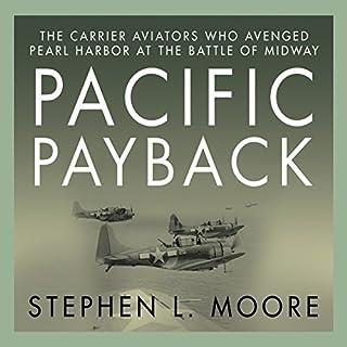 Pacific Payback     The Carrier Aviators Who Avenged Pearl Harbor at the Battle of Midway              Auteur(s):                                                                                                                                 Stephen L. Moore                               Narrateur(s):                                                                                                                                 Don Hagen                      Durée: 12 h et 32 min     Pas de évaluations     Au global 0,0
