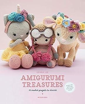 Amigurumi Treasures  15 Crochet Projects To Cherish