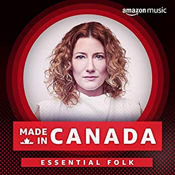 Made in Canada: Essential Folk
