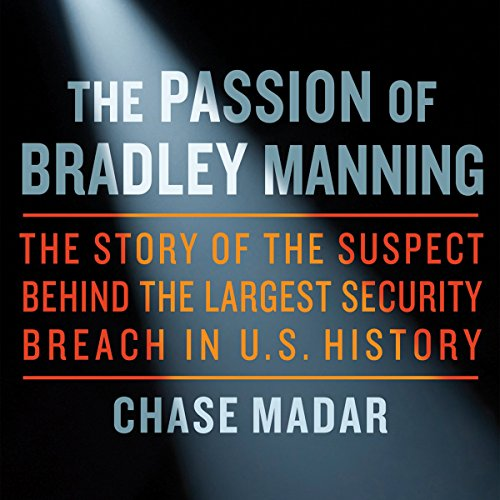 The Passion of Bradley Manning audiobook cover art