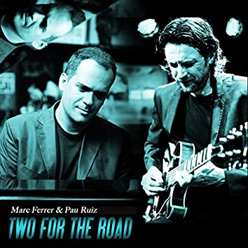Two for the Road (Sessió Nova Jazz Cava 2013)