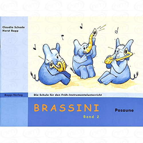 BRASSINI 2 - arrangiert für Posaune [Noten/Sheetmusic] Komponist : SCHADE CLAUDIA + RAPP HORST
