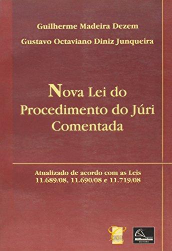Nova lei do Procedimento do Júri Comentada