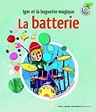La batterie - Igor et la baguette magique