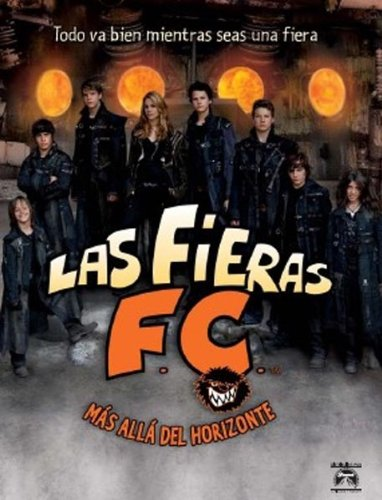 Las fieras F. C. 5: Más allá del horizonte [DVD]