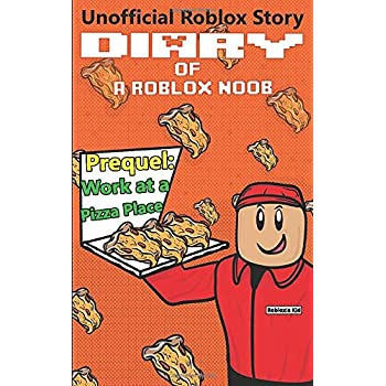 Cheap Book Diary Of A Roblox Noob Work At A Pizza Place