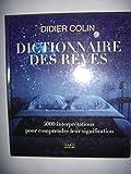 Dictionnaire des rêves - 5000 interprétations pour comprendre leur significations