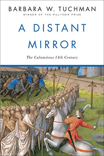 Amazon.com: A Distant Mirror: The Calamitous 14th Century eBook ...