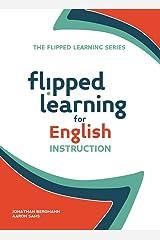 Flipped Learning for English Instruction (English Edition) eBook Kindle