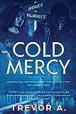 Cold Mercy