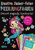 Kreative Zauber-Folien: Meerjungfrauen: Set mit 10 Zaubertafeln, 20 Folien und Anleitungsbuch:...