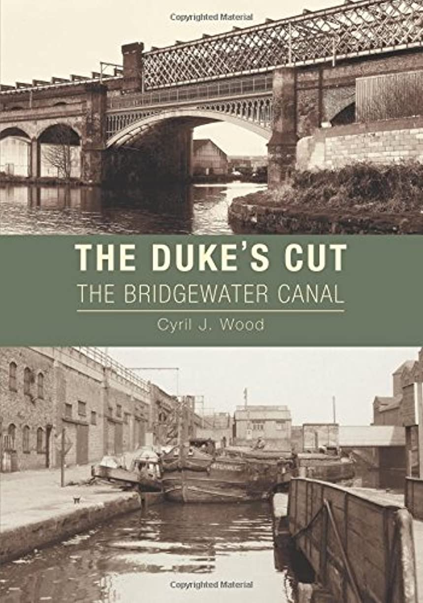 感嘆符蓄積する変更The Duke's Cut: The Bridgewater Canal