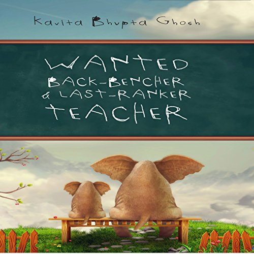 Wanted: Back Bencher and Last-Ranker Teacher cover art