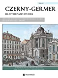 Czerny-Germer -- Selected Piano Studies, Vol 1: Spanish / French / Italian Language Edition (Volonte Masterwork Edition) (French Edition)