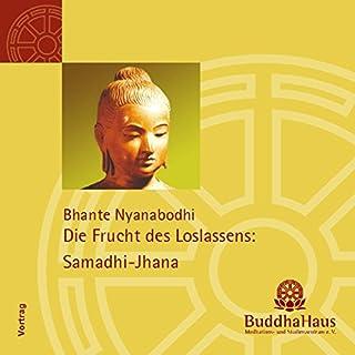 Die Frucht des Loslassens: Samadhi-Jhana Titelbild