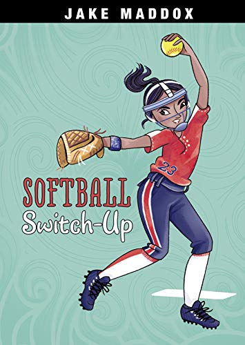 Compare Textbook Prices for Softball Switch-Up Jake Maddox Girl Sports Stories  ISBN 9781496584502 by Maddox, Jake,Wood, Katie