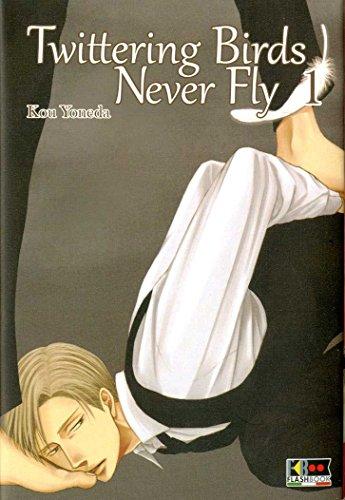 Twittering birds never fly. Volume 1
