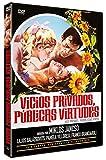 Vicios privados, públicas virtudes [DVD]