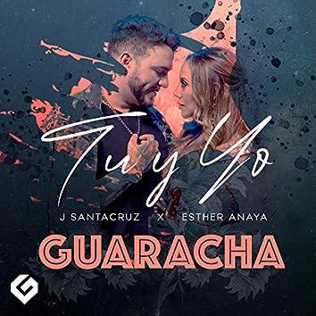 Tu y Yo (Guaracha)