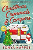 Christmas, Criminals, and Campers: A Camper and Criminals Cozy Mystery Series (A Camper & Criminals Cozy Mystery Series Book 4) (English Edition)