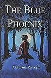 The Blue Phoenix (English Edition)