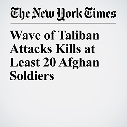Wave of Taliban Attacks Kills at Least 20 Afghan Soldiers copertina