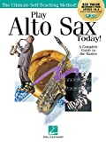 Play Alto Sax Today!: Beginner's Pack: Method Books 1 & 2 Plus Online Audio & Video (Play Today!)
