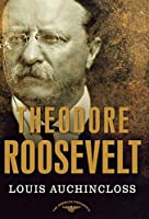 Theodore Roosevelt (American Presidents)