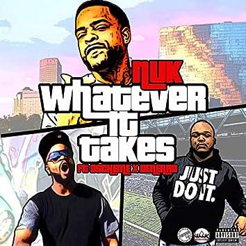 Whatever It Takes (feat. Denerro & O'scheme)