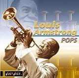 Just Jazz: Pops von Louis Armstrong