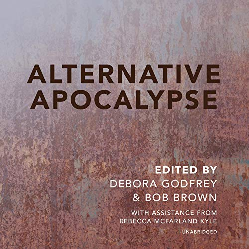 Alternative Apocalypse: Alternatives, Book 5