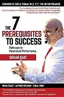 The 7 Prerequisites to Success