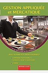 Gestion appliquée et mercatique 1e et Tle Bac pro commercialisation et services en restauration / cuisine Broché
