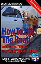 Book Cover: How to Hit the Road Making your Family's Full-time RV Dreams a Reality