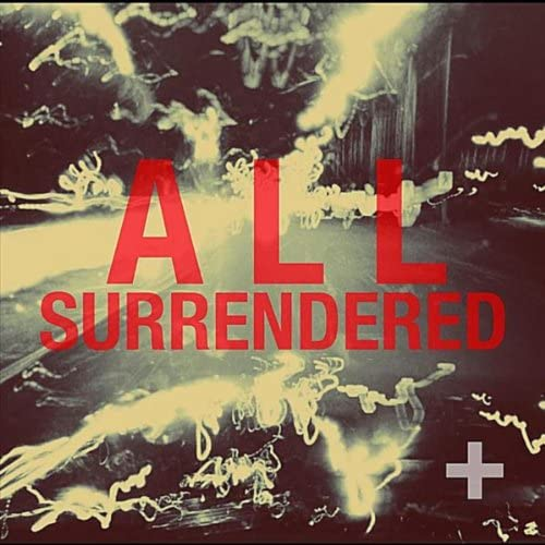All Surrendered