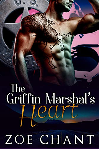 The Griffin Marshal's Heart (U.S. Marshal Shifters Book 4)