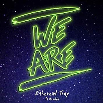 Ethereal Trap (feat. Brudda & Mingo)