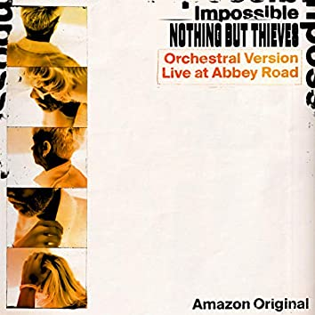 Impossible (Orchestral Version - Live at Abbey Road) [Amazon Original]