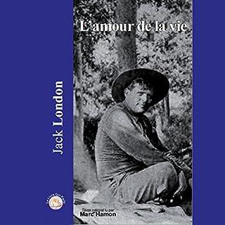 L'amour de la vie                   De :                                                                                                                                 Jack London                               Lu par :                                                                                                                                 Marc Hamon                      Durée : 1 h et 3 min     1 notation     Global 4,0