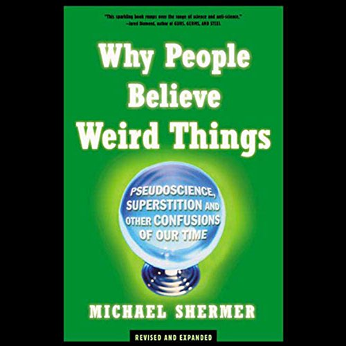 Why People Believe Weird Things  By  cover art
