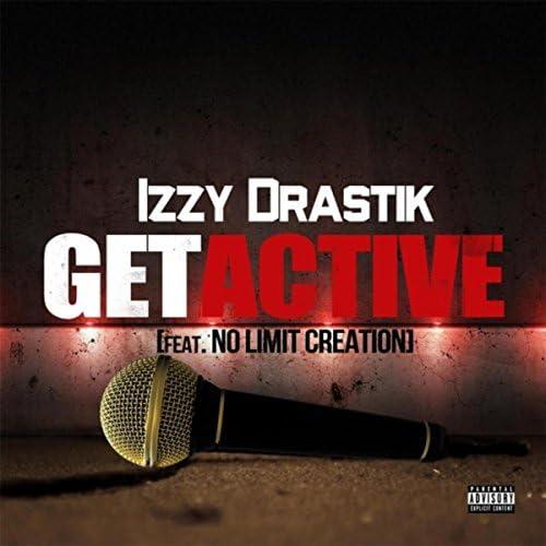 izzy DRASTIK feat. No Limit Creation