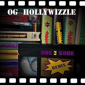 Ode 2 Kobe (Remix)