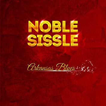 Noble Sissle - Arkansas Blues