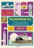 Atlas Monumental: Récords y maravillas de la arquitectura (Libros para los que aman los libros)
