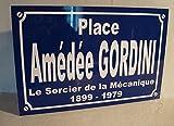 Amédée GORDINI plaque de rue création collector edition limitée cadeau original